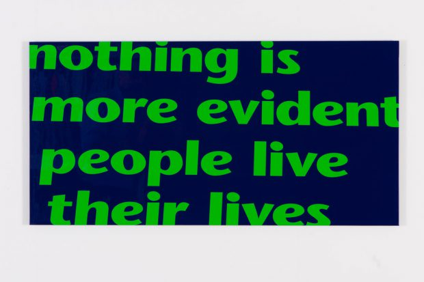 """""""nothing is more evident"""", textbased art, varnish coated aluminium composite panel, 2007/08"""