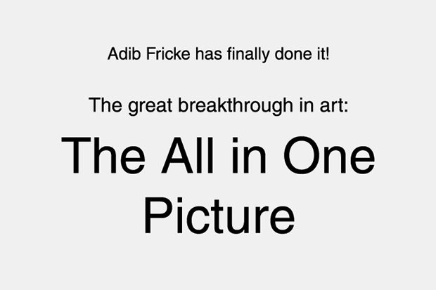 The great breakthrough in art: The All in One Picture now available.