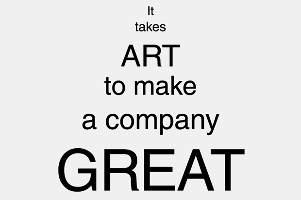 It takes ART to make a company GREAT